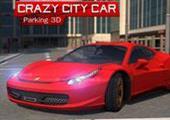 Çılgın Şehirde Park Et 3D